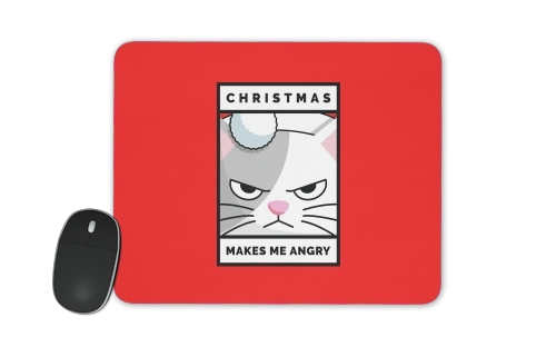 tapis de souris Christmas makes me Angry cat