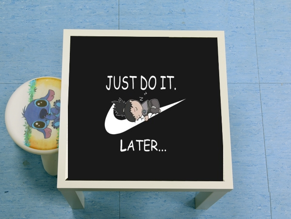table d'appoint Nike Parody Just do it Later X Shikamaru