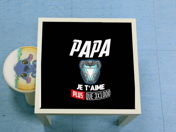 table d'appoint Papa je taime plus que 3x1000