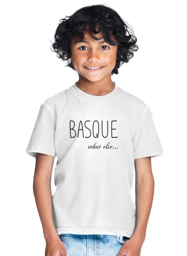 tshirt enfant Basque What Else